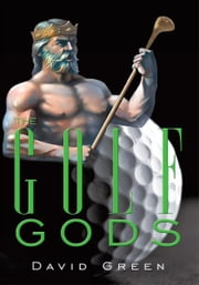The Golf Gods ebook by David Green