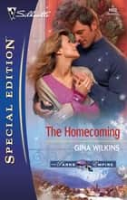 The Homecoming ebook by Gina Wilkins