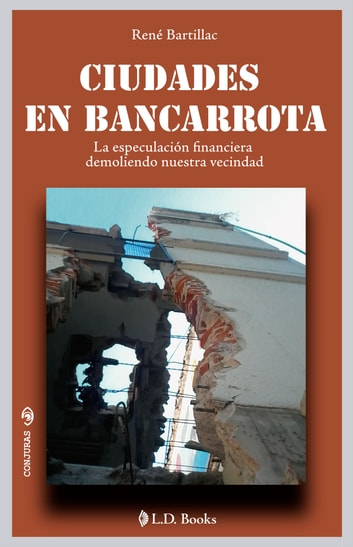 Ciudades en bancarrota ebook by René Bartillac