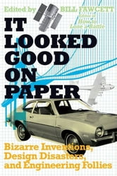 It Looked Good on Paper ebook by Bill Fawcett