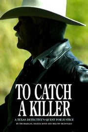 To Catch a Killer ebook by Kobo.Web.Store.Products.Fields.ContributorFieldViewModel