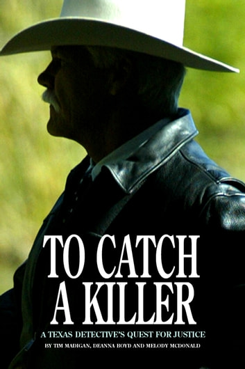 To Catch a Killer ebook by Tim Madigan