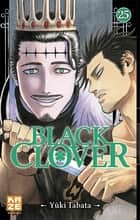 Black Clover T25 ebook by Yuki Tabata