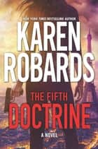 The Fifth Doctrine - An International Spy Thriller 電子書籍 by Karen Robards