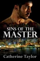 Sins of the Master ebook by Catherine Taylor