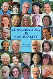 Conversations on Non-Duality: Twenty-Six Awakenings ebook by
