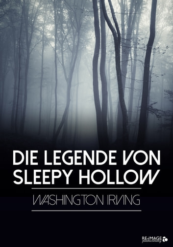 Die Legende von Sleepy Hollow ebook by Washington Irving