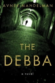 The Debba ebook by Avner Mandelman