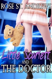 Little Scarlett and the Doctor ebook by Rose St. Andrews
