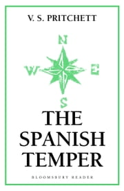 The Spanish Temper ebook by V.S. Pritchett