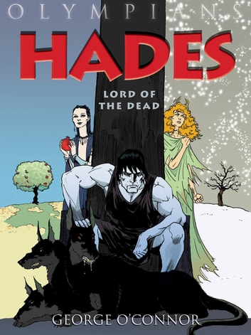Olympians: Hades - Lord of the Dead ebook by George O'Connor