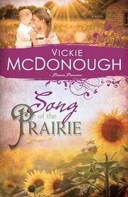 Song of the Prairie ebook by Vickie McDonough