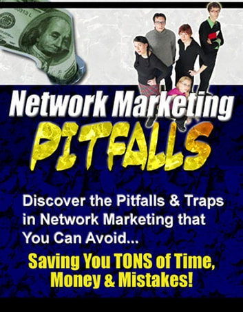 "Network Marketing Pitfalls - ""Discover the Pitfalls & Traps in Network Marketing that You Can Avoid – Saving You TONS of Time, Money & Mistakes!"" eBook by Thrivelearning Institute Library"