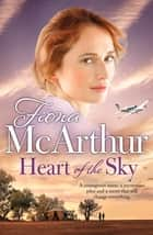 Heart of the Sky ebook by Fiona McArthur