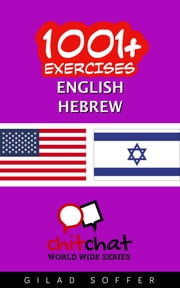 1001+ Exercises English - Hebrew ebook by Gilad Soffer