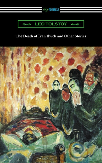 """an analysis of the short story the death of ivan ilych by leo tolstoy An analysis of a contemporary reader's connection to leo """"the death of ivan ilych""""  short story written by leo tolstoy entitled """"prisoner in the."""