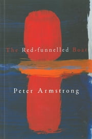 The Red-funnelled Boat ebook by Peter Armstrong