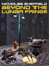 Beyond the Lunar Fringe ebook by Sheffield, Nicholas