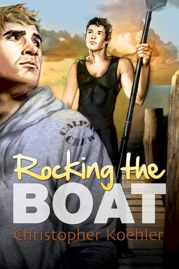 Rocking the Boat ebook by Christopher Koehler
