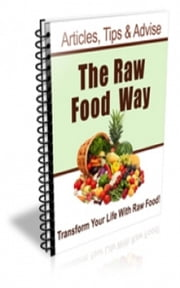 The Raw Food Way Newsletter ebook by Jimmy Cai