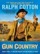Gun Country ebook by Ralph Cotton
