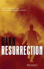 Dark Resurrection ebook by Ron Chudley