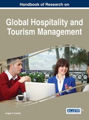 Handbook of Research on Global Hospitality and Tourism Management ebook by