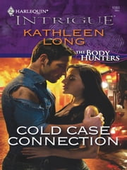 Cold Case Connection ebook by Kathleen Long