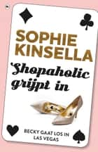 Shopaholic grijpt in ebook door Sophie Kinsella