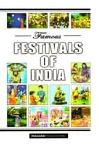 Famous Festivals of India ebook by A.P. Sharma