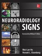 Neuroradiology Signs ebook by Mai-Lan Ho,Ronald L. Eisenberg