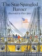 The Star-Spangled Banner ebook by