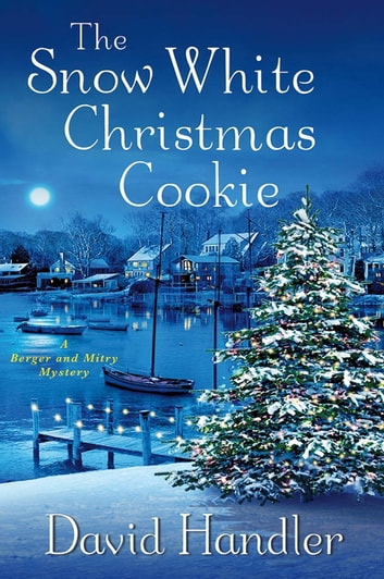 The Snow White Christmas Cookie - A Berger and Mitry Mystery ebook by David Handler
