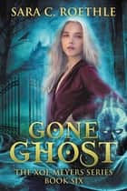 Gone Ghost ebook by