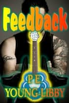 Feedback ebook by P.E. Young-Libby