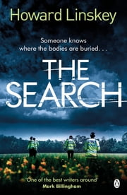 The Search - The outstanding new serial killer thriller ebook by Howard Linskey