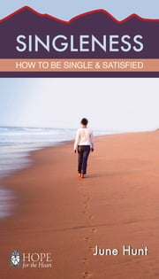 Singleness ebook by June Hunt