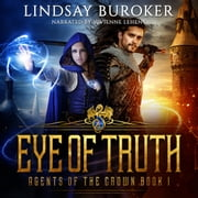 Eye of Truth livre audio by Lindsay Buroker