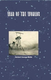 War of the Worlds ebook by Herbert George Wells