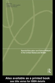 Special Education and School Reform in the United States and Britain ebook by Rouse, Martyn