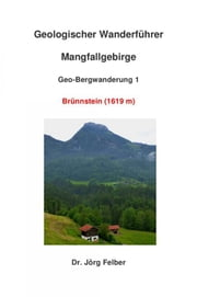 Geo-Bergwanderung 1 Brünnstein ebook by Kobo.Web.Store.Products.Fields.ContributorFieldViewModel