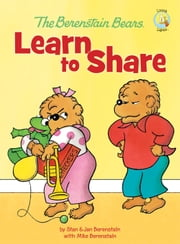 The Berenstain Bears Learn to Share ebook by Stan and Jan Berenstain w/ Mike Berenstain