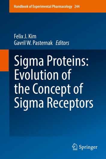 Sigma Proteins: Evolution of the Concept of Sigma Receptors ebook by