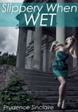 Slippery When Wet (Gangbang paranormal erotica)