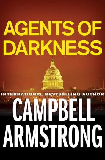 Agents of Darkness ebook by Campbell Armstrong