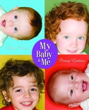 My Baby and Me ebook by Lynn Reiser,Penny Gentieu