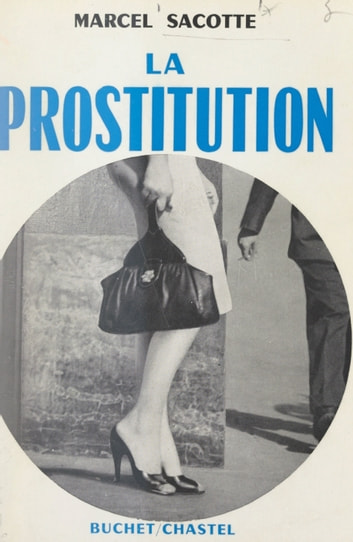 La prostitution ebook by Marcel Sacotte
