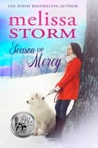 Season of Mercy ebook by Melissa Storm
