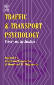 Traffic & Transport Psychology - Proceedings of the ICTTP 2000 ebook by Talib Rothengatter,Raphael Denis Huguenin