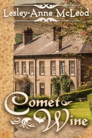 Comet Wine ebook by Lesley-Anne McLeod